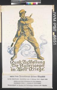 Kunst-Ausstellung - Die Kaiserjaeger im Welt-Kriege [Art Exhibition - The Emperor's Riflemen in the World War]