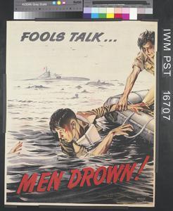 Fools Talk... Men Drown!