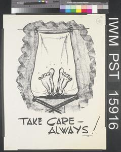 Take Care - Always!