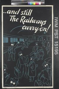 ..And Still the Railways Carry On!