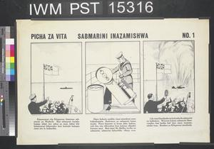 Picha za Vita - Sabmarini Inazamishwa [War Pictures No. 1 - A Submarine is Sunk]