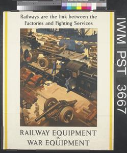 Railway Equipment is War Equipment