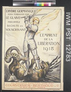 L'Hydre Germanique Sera Terrassée par le Glaive - Emprunt de la Libération 1918 [The Germanic Hydra will be Laid Low by the Sword - 1918 Liberation Loan]