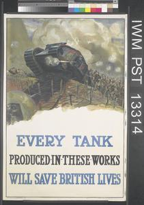 Every Tank Produced in these Works will Save British Lives