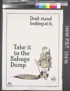 Don't Stand Looking at it - Take it to the Salvage Dump