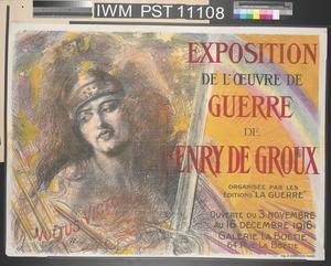 Exposition de l'Œuvre de Guerre de Henry de Groux [Exhibition of the War Work of Henry de Groux]
