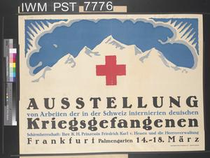 Ausstellung von Arbeiten der in der Schweiz Internierten Deutschen Kriegsgefangenen [Exhibition of Works by German Prisoners of War Interned in Switzerland]