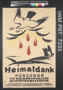 Heimatdank - Fürsorge für Kriegsinvalide und Hinterbliebene [Thanks from the Country - Welfare Service for Disabled Ex- Servicemen and the Bereaved]