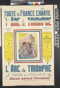 Toute la France Chante l'Arc de Triomphe [The Whole of France is Singing 'L'Arc de Triomphe']
