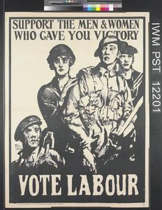 Vote Labour - Support the Men and Women...