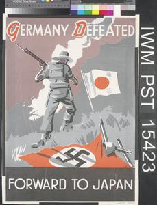 Germany Defeated - Forward to Japan