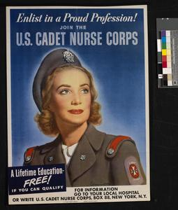 Enlist in a Proud Profession - Join the US Cadet Nurse Corps