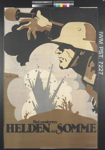 Bei Unseren Helden An der Somme [With Our Heroes on the Somme]