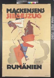 Mackensens Siegeszug Durch Rumänien [Mackensen's Triumphant Progress through Rumania]