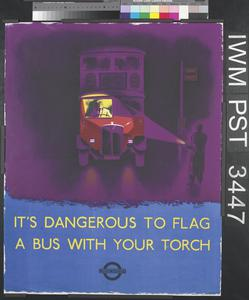 It's Dangerous to Flag a Bus with Your Torch