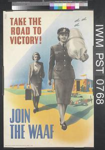 Take the Road to Victory! - Join the WAAF