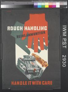 Rough Handling Ruins Ammunition