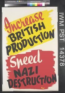 Increase British Production - Speed Nazi Destruction