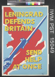 Leningrad Defends Britain - Send Help at Once