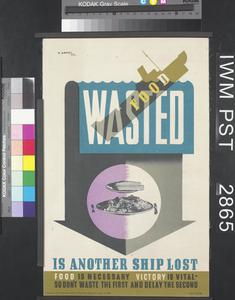 Wasted Food is Another Ship Lost