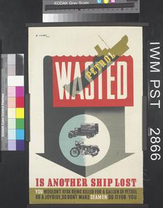 Wasted Petrol is Another Ship Lost