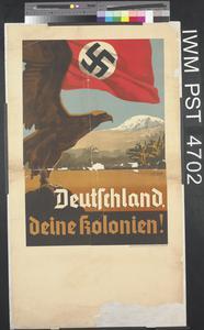 Deutschland, Deine Kolonien! [Germany, Your Colonies!]