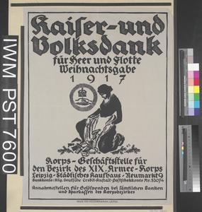 Kaiser und Volksdank für Heer und Flotte Weihnachtsgabe 1917 [The Emperor and People's Thank Offering to the Army and Fleet to Provide them with Christmas Gifts 1917]