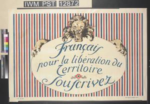 Français - Pour la Libération du Territoire - Souscrivez [People of France - For the Liberation of Territory - Subscribe]
