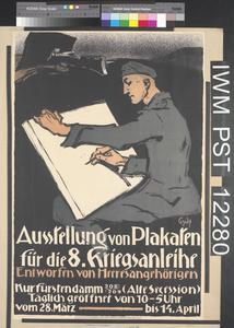 Ausstellung von Plakaten für die Achte Kriegsanleihe [Exhibition of Posters for the Eighth War Loan]