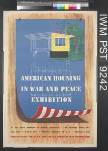 American Housing in War and Peace Exhibition
