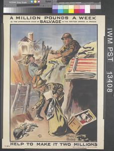 A Million Pounds a Week - is the approximate value of Salvage in the British Armies in France