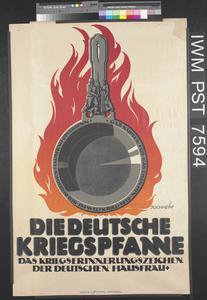 Die Deutsche Kriegspfanne - Das Kriegserinnerungszeichen der Deutschen Hausfrau [The German War Pan - The War Memorial of the German Housewife]