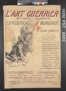 L'Art Guerrier et Art Moderne Exposition Bordeaux [War Art and Modern Art Exhibition, Bordeaux]