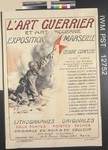 L'Art Guerrier et Art Moderne Exposition Marseille [War Art and Modern Art Exhibition, Marseilles]
