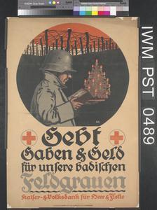 Gebt Gaben und Geld für unsere Badischen Feldgrauen [Give Gifts and Money for our Men in Uniform from Baden]