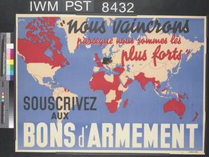'Nous Vaincrons parceque Nous Sommes les Plus Forts' ['We'll Win Because We're Strongest']