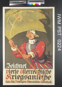 Zeichnet Vierte Österreichische Kriegsanleihe [Subscribe to the Fourth Austrian War Loan]