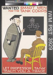 Wanted - Smart Men for the Tank Corps