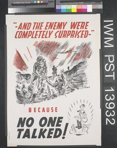 'And the Enemy were Completely Surprised' - Because No One Talked!