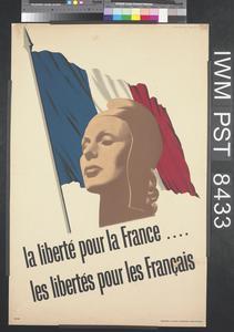 La Liberté Pour la France ... Les Libertés Pour les Français [Freedom for France ... Freedoms for the French]