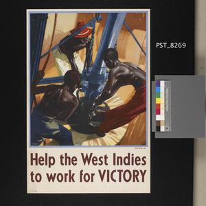 Help the West Indies to Work for Victory - Oil Drilling Crew