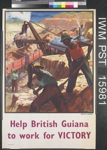 Help British Guiana to Work for Victory