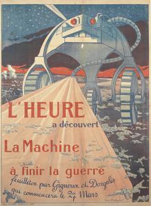 L'Heure a Découvert La Machine à Finir la Guerre [L'Heure has Discovered the Machine to End the War]