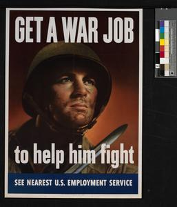 Get a War Job to Help Him Fight