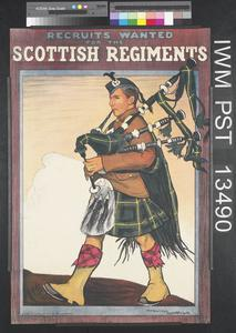 Recruits Wanted for the Scottish Regiments