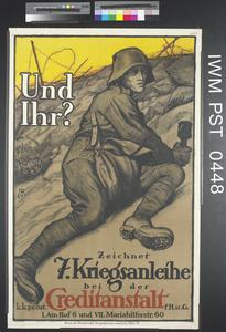 Und Ihr? Zeichnet Siebente Kriegsanleihe [What About You? Subscribe to the 7th War Loan]