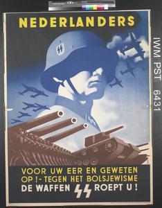 Nederlanders: Voor uw eer en Geweten Op! - Tegen het Bolsjewisme [Netherlanders: For Your Honour and Conscience! Against Bolshevism]
