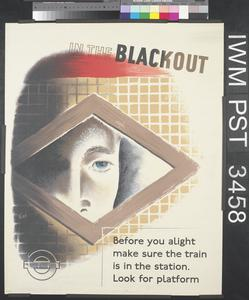 In the Blackout - Before You Alight...