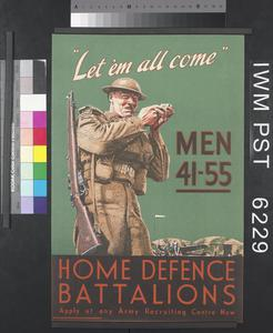 'Let 'em All Come' - Home Defence Battalions