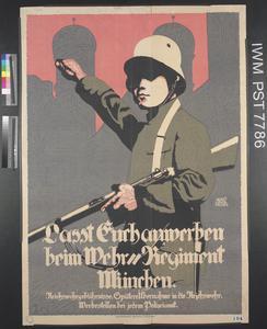 Lasst Euch Anwerben beim Wehr-Regiment München [Get Enrolled in the Munich Defence Regiment]
